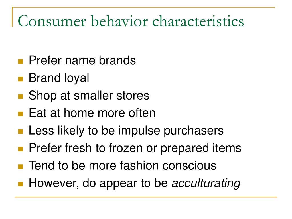 Consumer behavior characteristics