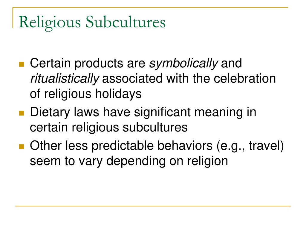 Religious Subcultures