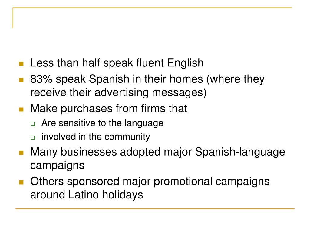 Less than half speak fluent English
