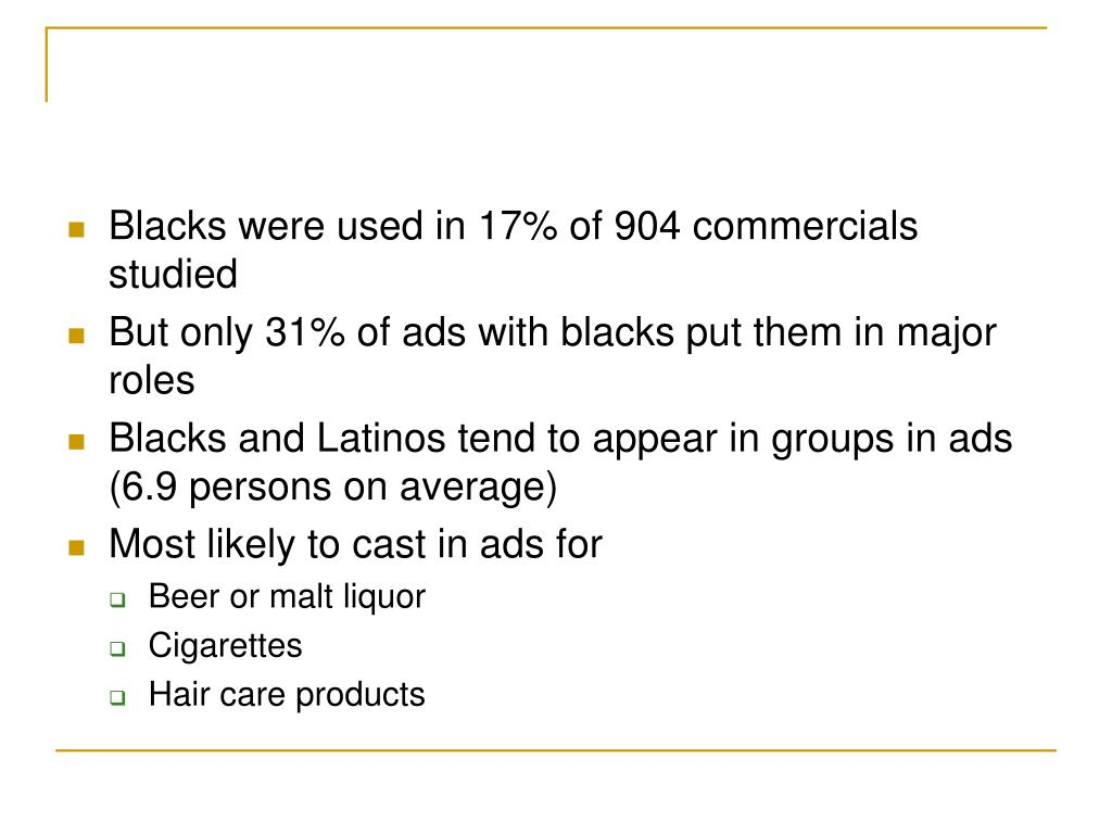 Blacks were used in 17% of 904 commercials studied