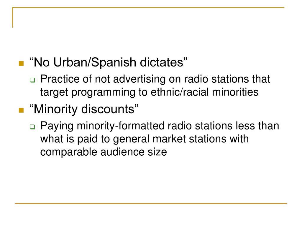 """""""No Urban/Spanish dictates"""""""