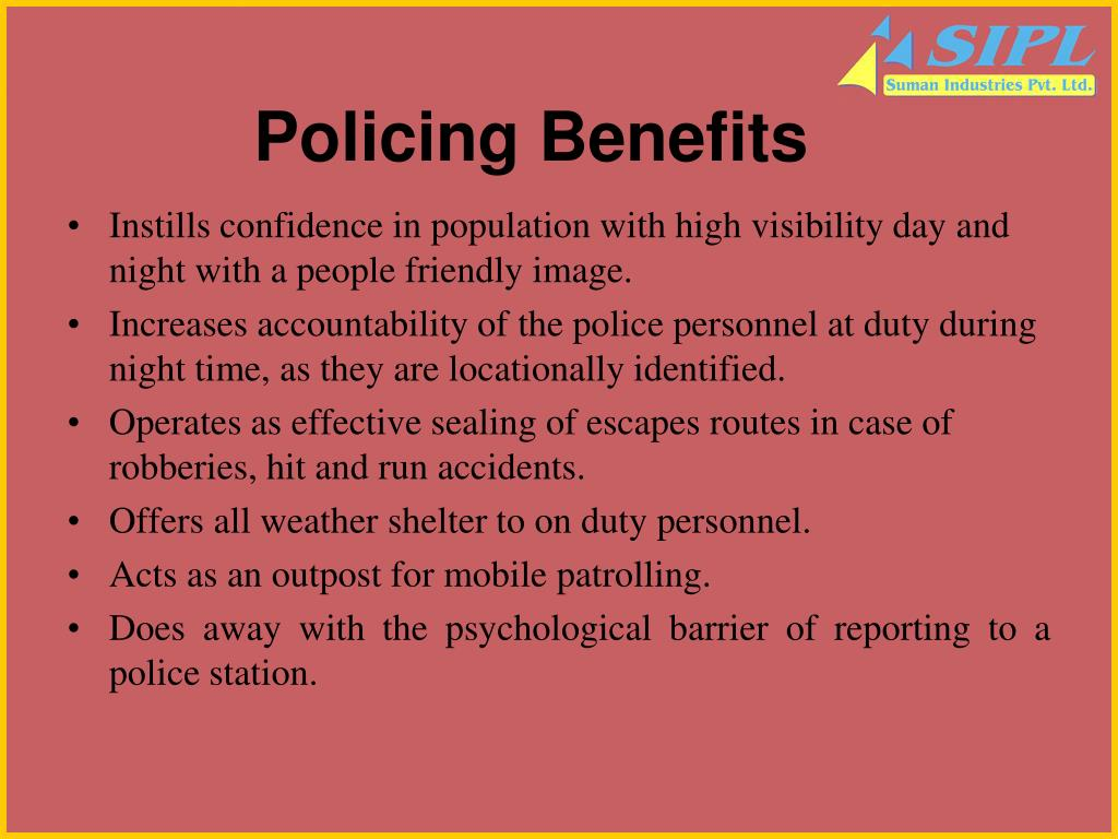 Policing Benefits