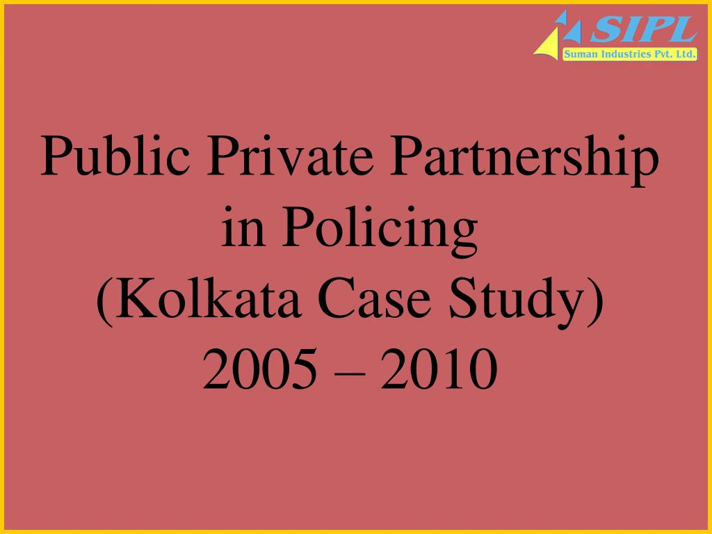 Public Private Partnership in Policing