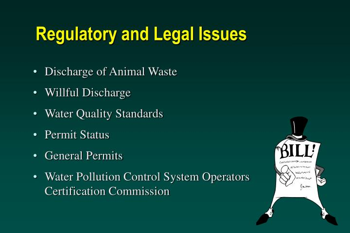 Regulatory and legal issues
