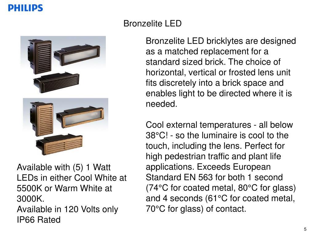 Bronzelite LED
