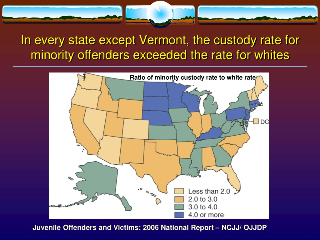 In every state except Vermont, the custody rate for minority offenders exceeded the rate for whites