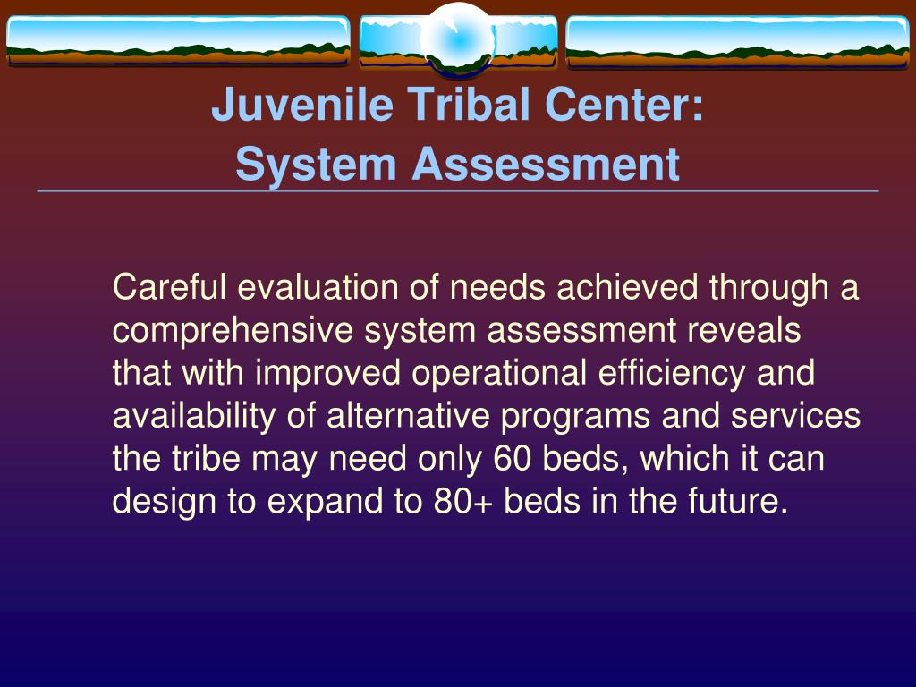 Juvenile Tribal Center: