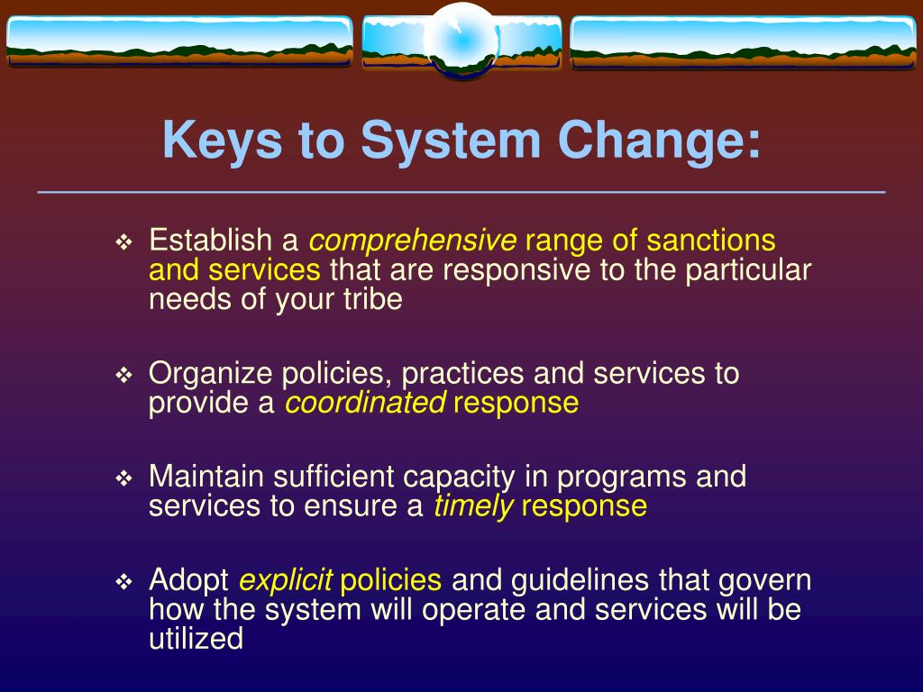 Keys to System Change:
