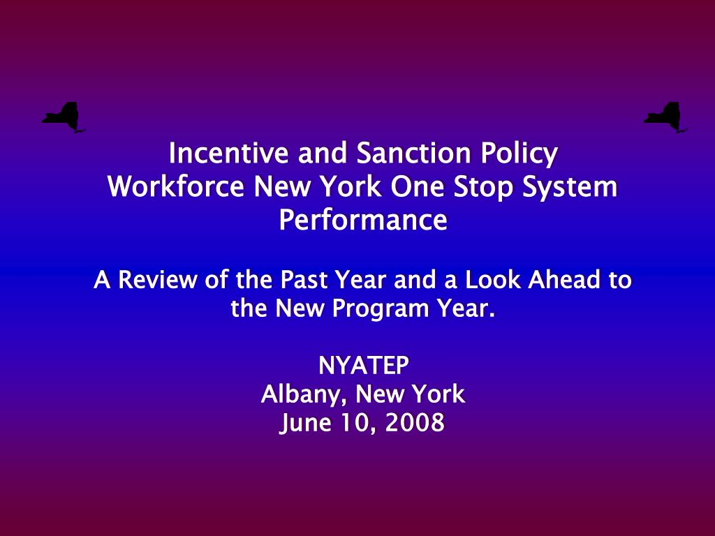 Incentive and Sanction Policy