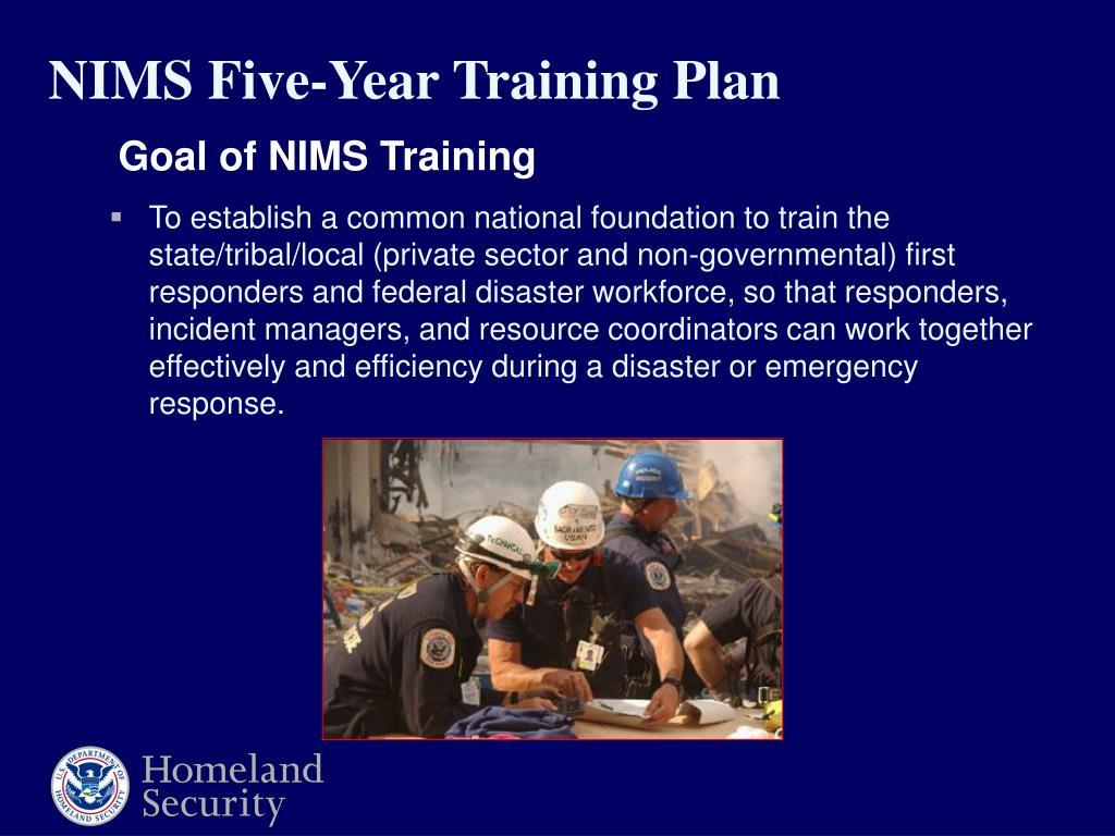 Goal of NIMS Training