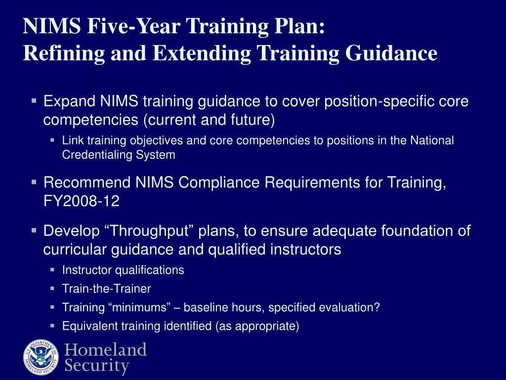 Expand NIMS training guidance to cover position-specific core competencies (current and future)