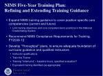 nims five year training plan refining and extending training guidance