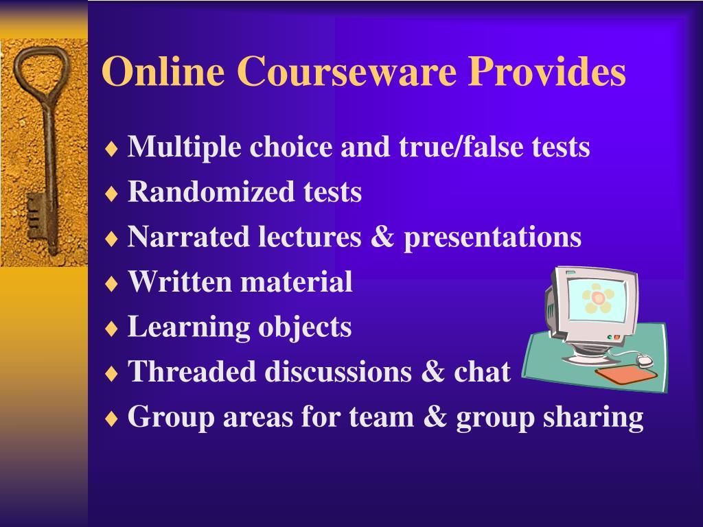 Online Courseware Provides