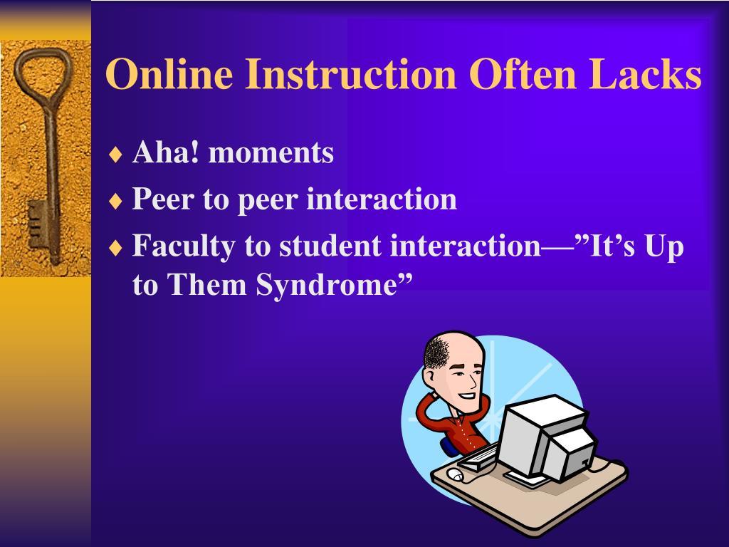 Online Instruction Often Lacks
