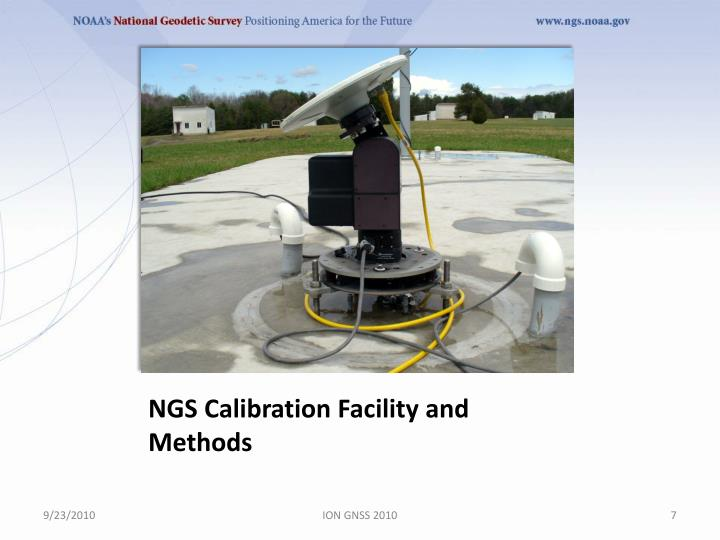 NGS Calibration Facility and Methods