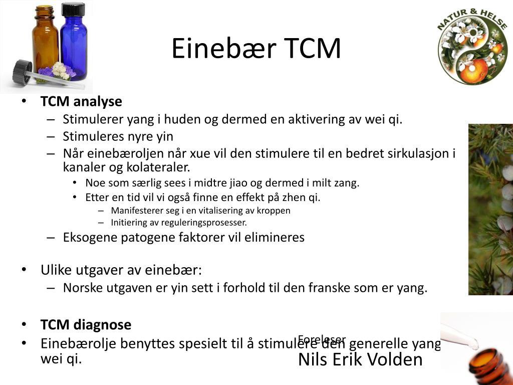 Einebær TCM