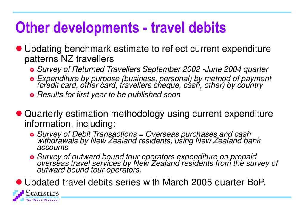 Other developments - travel debits