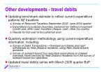 other developments travel debits