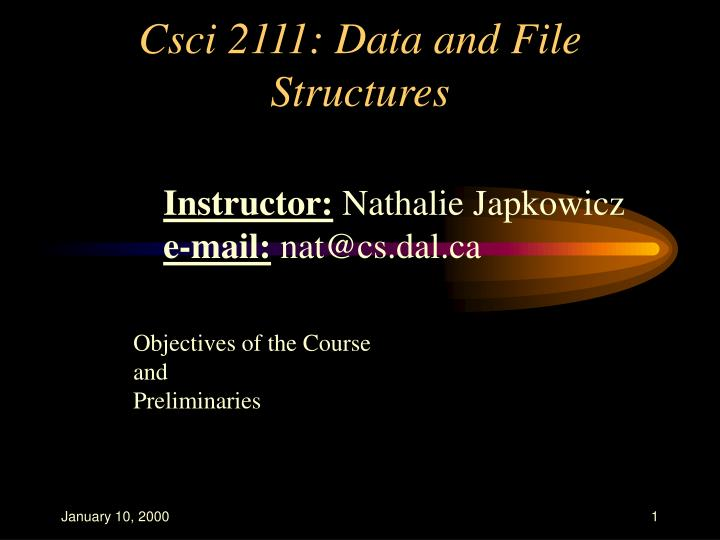 Csci 2111 data and file structures l.jpg