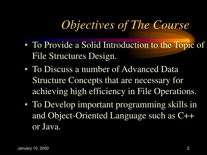 Objectives of the course l.jpg