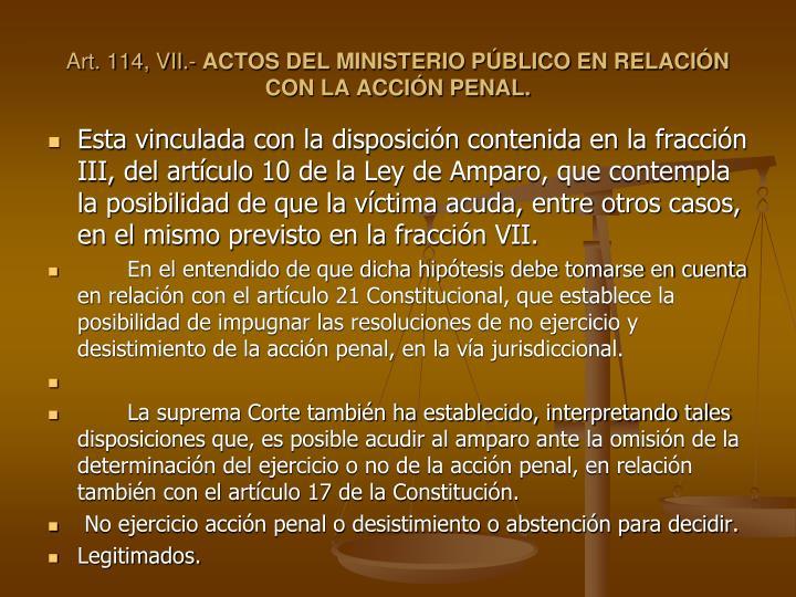 Art. 114, VII.-