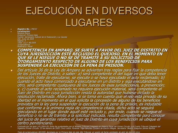 EJECUCIN EN DIVERSOS LUGARES