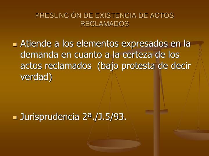 PRESUNCIN DE EXISTENCIA DE ACTOS RECLAMADOS