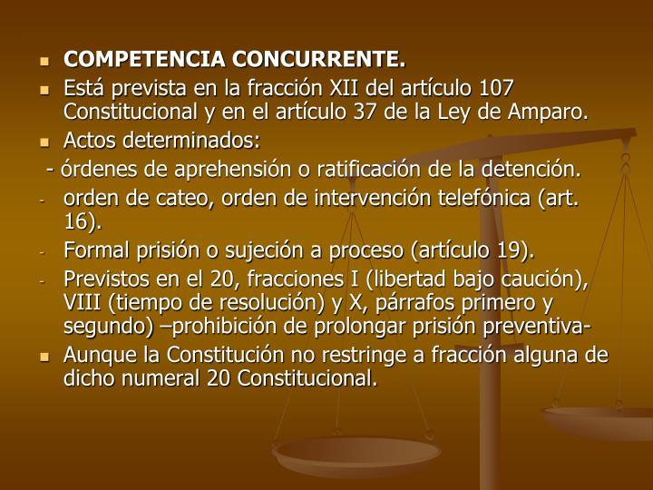 COMPETENCIA CONCURRENTE.