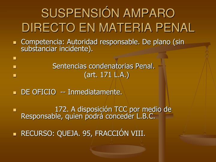 SUSPENSIN AMPARO DIRECTO EN MATERIA PENAL