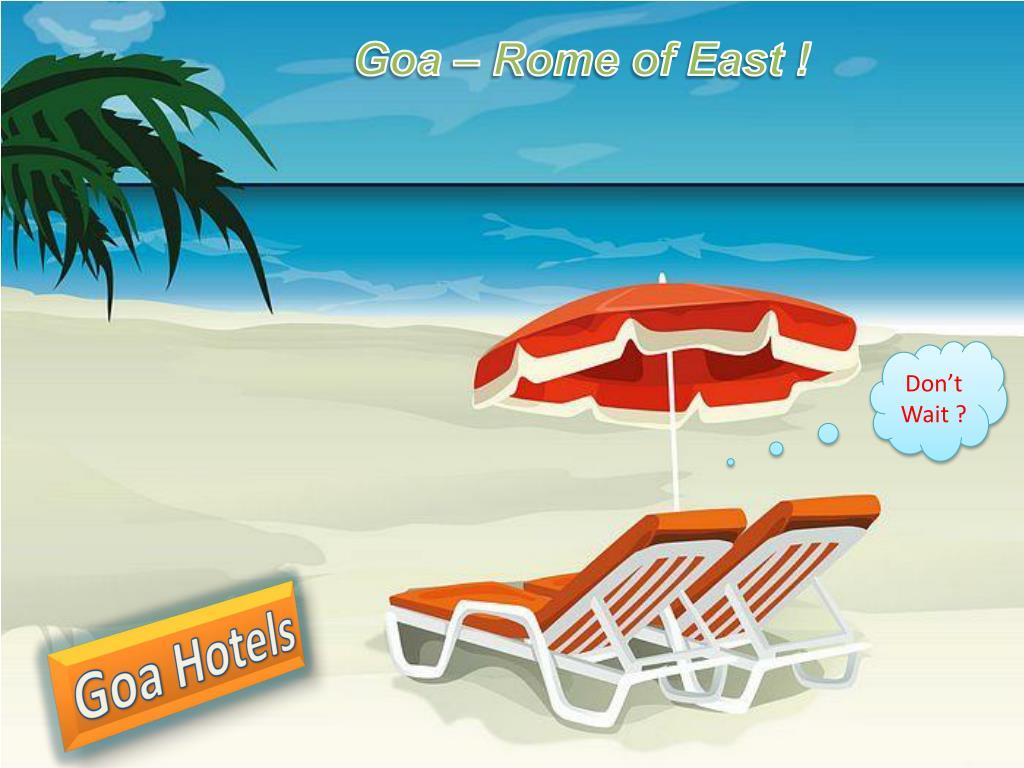 Goa – Rome of East !