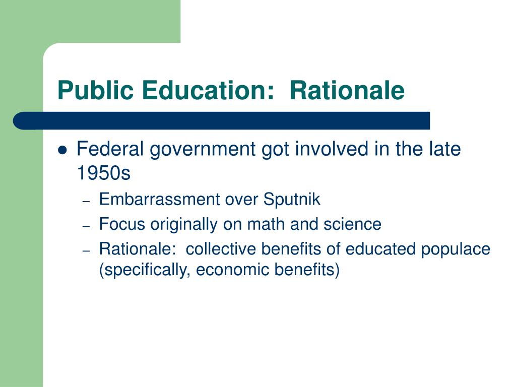 Public Education:  Rationale