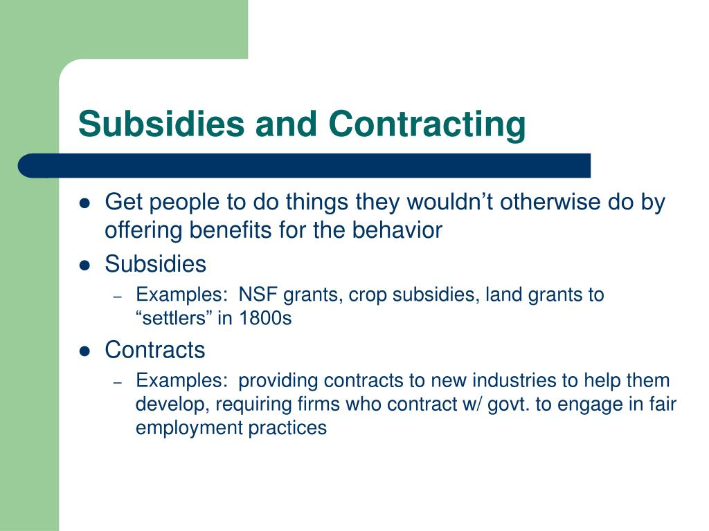Subsidies and Contracting
