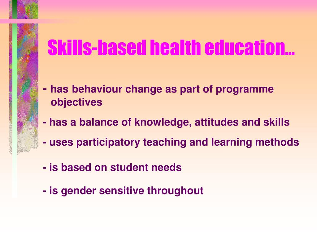 Skills-based health education