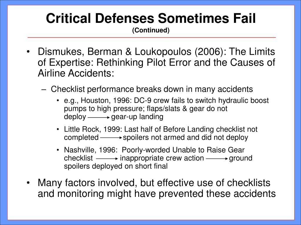 Critical Defenses Sometimes Fail