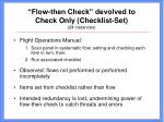 flow then check devolved to check only checklist set 24 instances