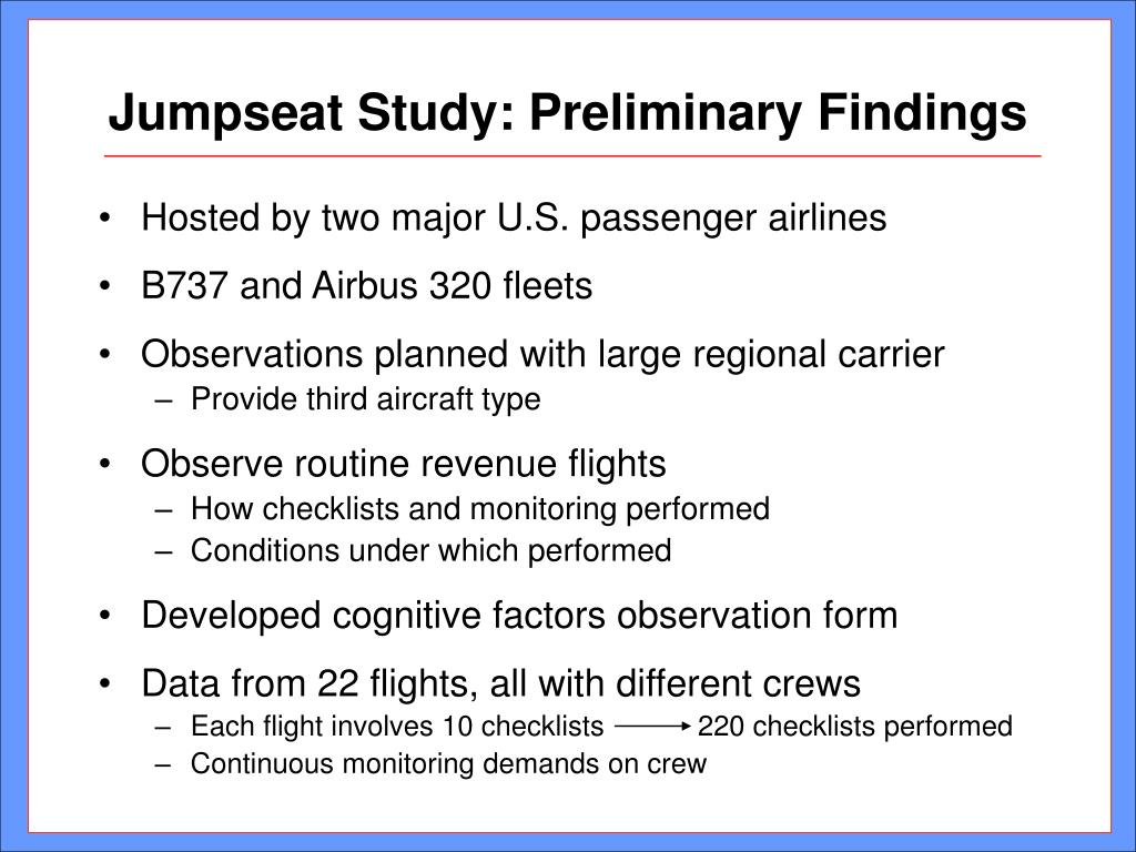 Jumpseat Study: Preliminary Findings