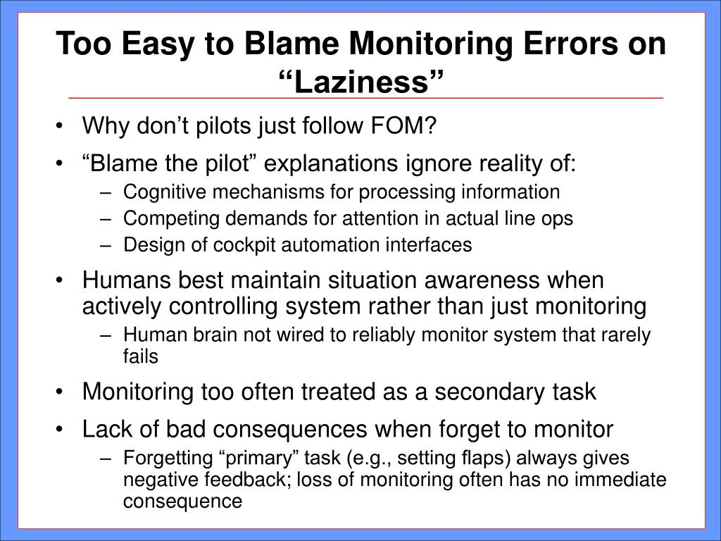 "Too Easy to Blame Monitoring Errors on ""Laziness"""