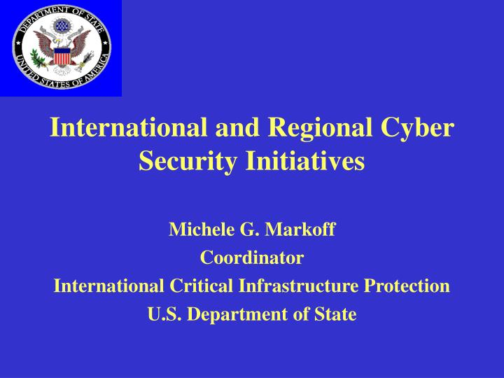 International and regional cyber security initiatives l.jpg