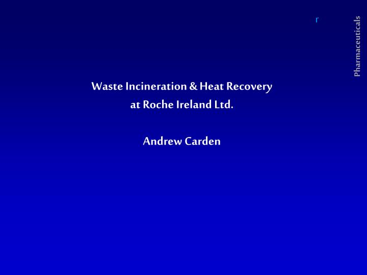Waste Incineration & Heat Recovery