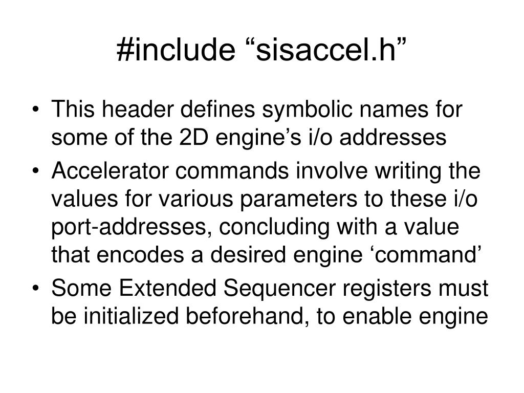 "#include ""sisaccel.h"""