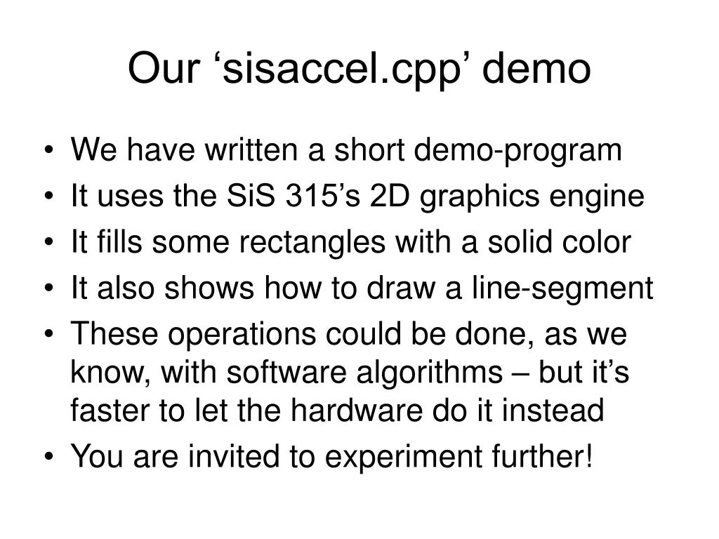 Our 'sisaccel.cpp' demo