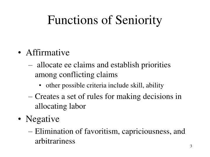 Functions of seniority