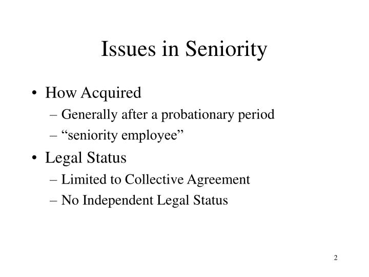 Issues in seniority