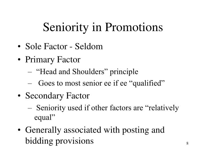 Seniority in Promotions