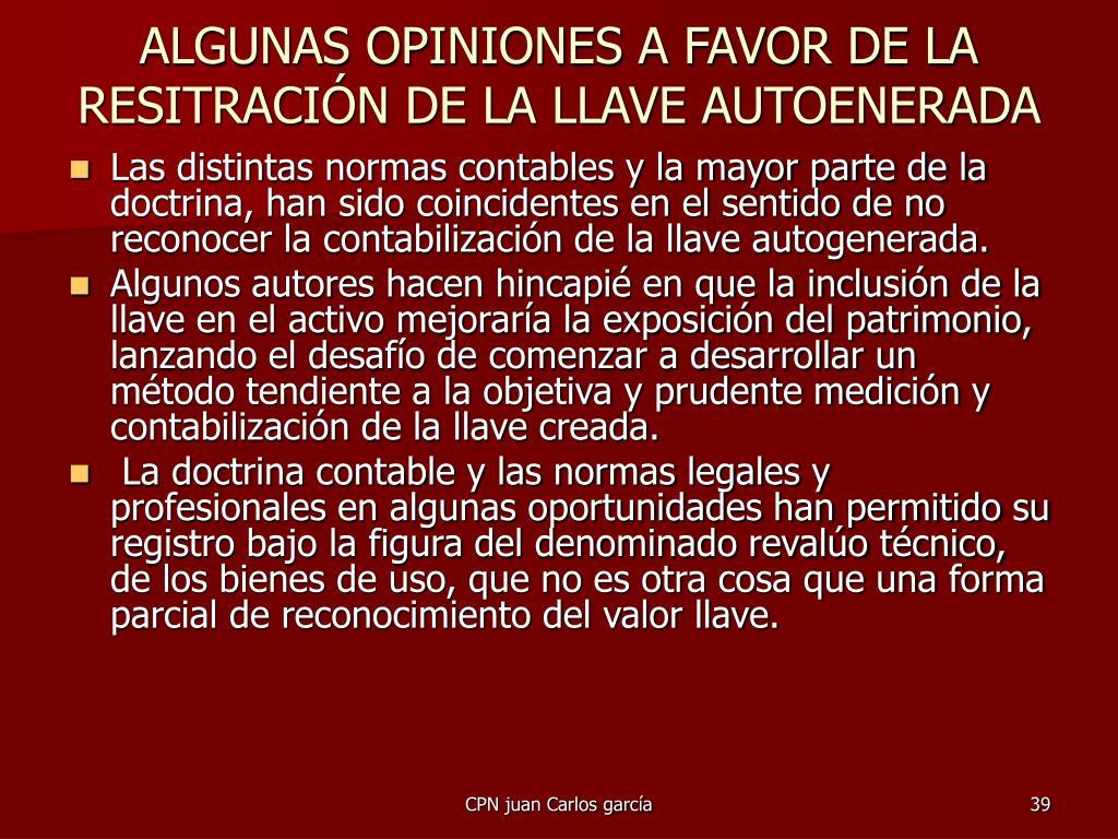 ALGUNAS OPINIONES A FAVOR DE LA RESITRACIÓN DE LA LLAVE AUTOENERADA