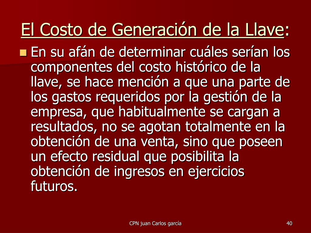 El Costo de Generación de la Llave