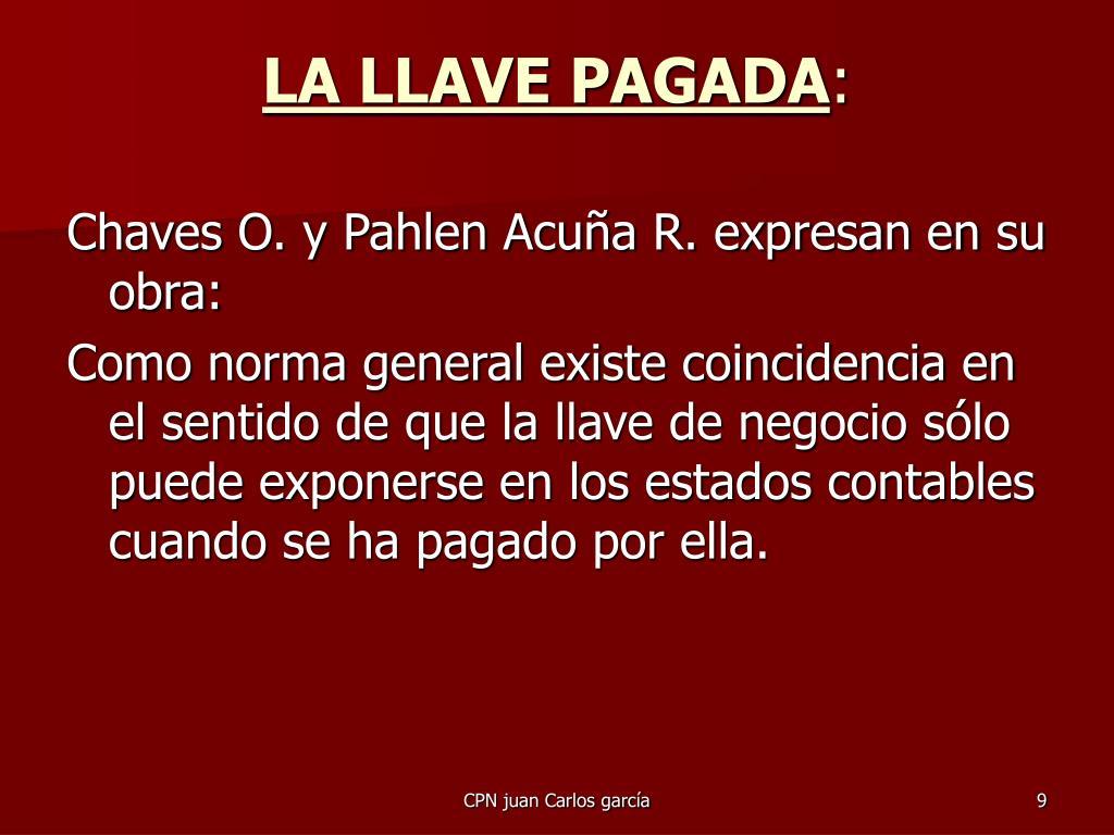 LA LLAVE PAGADA