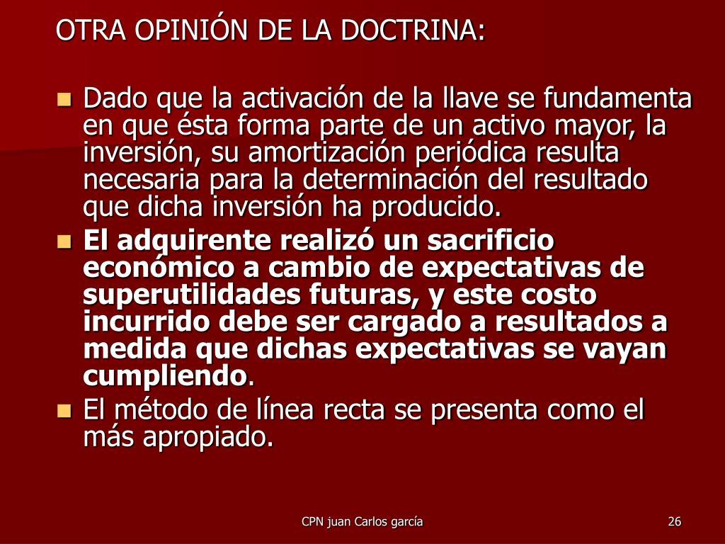 OTRA OPINIÓN DE LA DOCTRINA: