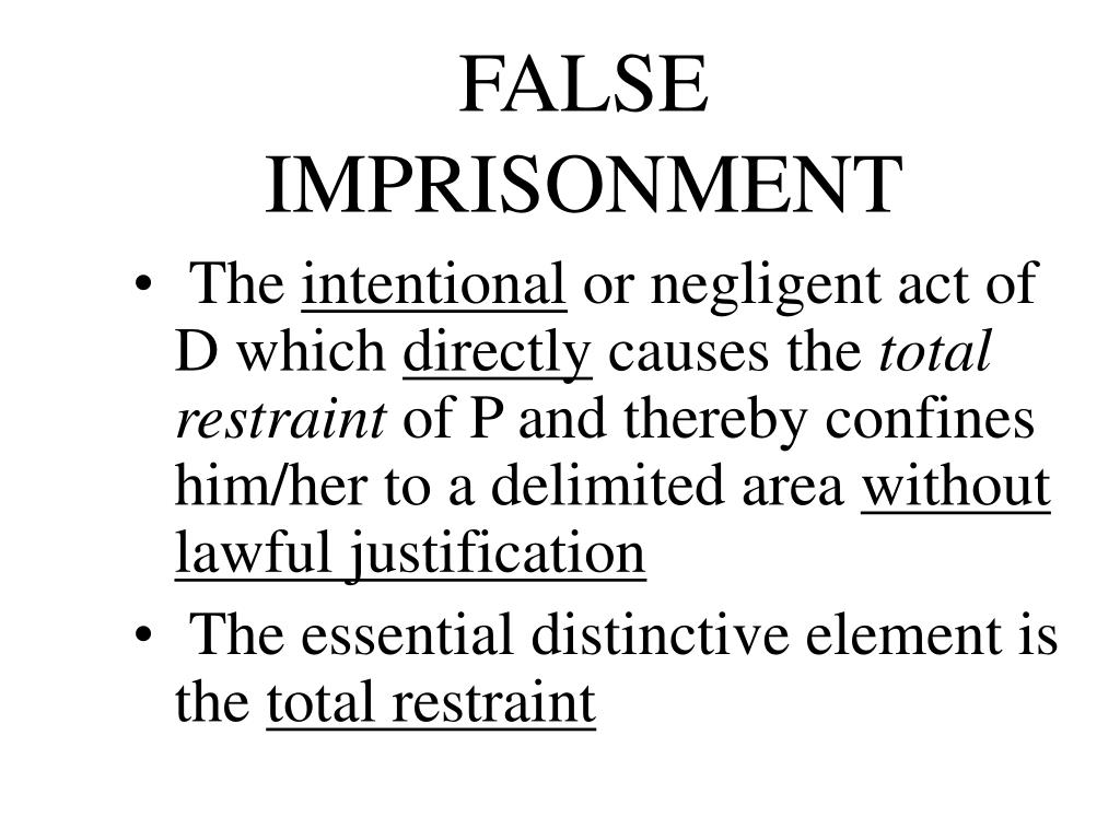 FALSE IMPRISONMENT