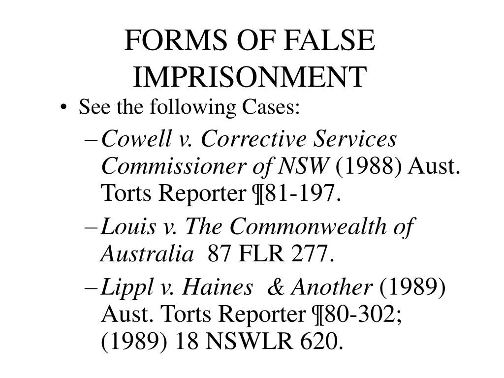FORMS OF FALSE IMPRISONMENT